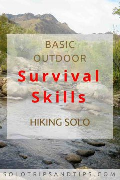 Basic outdoor survival skills hiking solo