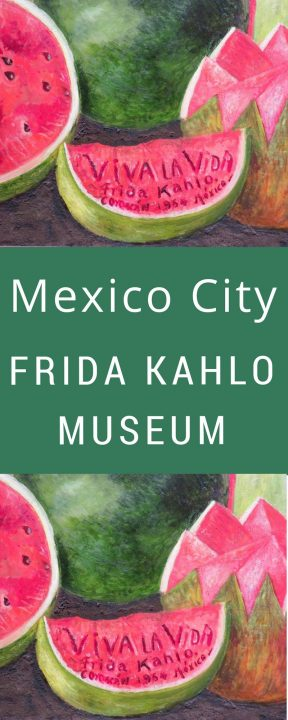 Watermelons painting by Frida Kahlo - Mexico City Frida Kahlo Museum