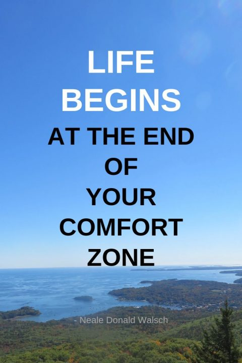 Inspirational quote: Life Begins at the end of your comfort zone