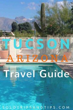 Tucson Arizona Travel Guide - things to do and see in Tucson, where to stay, eat, shop