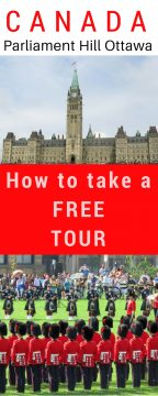 Canada Parliament Hill Ottawa how to take a free tour plus see changing of the guard