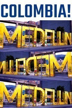 Medellin Colombia giant letters spell Medellin at Modern Art Museum near pricey El Poblado neighborhood popular with gringo expats and digital nomad millennials