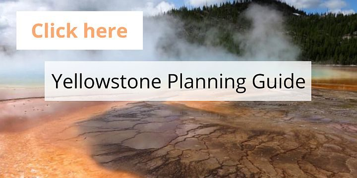 Yellowstone trip planning guide