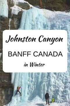 Winter hike at Johnston Canyon and ice climbing the frozen waterfall