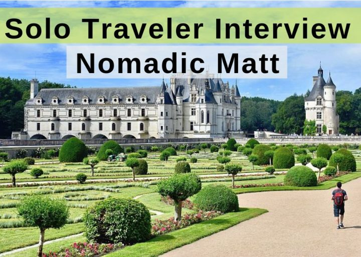 Solo traveler interview with Nomadic Matt Kepnes