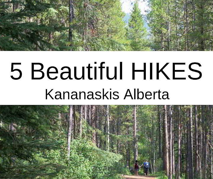 5 Beautiful hikes in Kananaskis Alberta