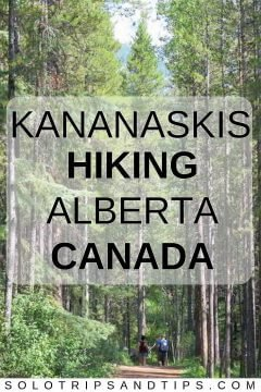 Hiking in Kananaskis Alberta Canada - most beautiful hiking trails in Alberta
