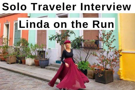 Solo Traveler Interview: Linda on the Run (Linda Malys Yore)