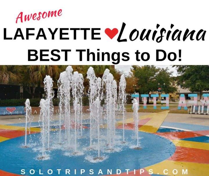 Best hings to do in Lafayette Louisiana