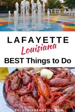 Lafayette Louisiana best things to do