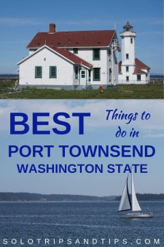Best Things to do in Port Townsend Washington State