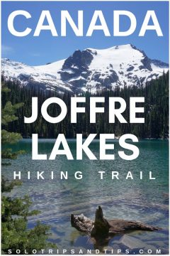 Joffre Lakes hiking trail in British Columbia Canada