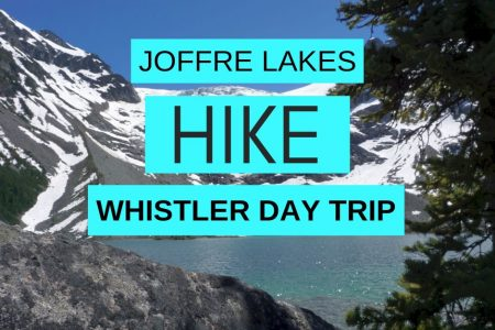 Joffre Lakes Hike – 3 Beautiful Glacial Lakes – Perfect Whistler Day Trip