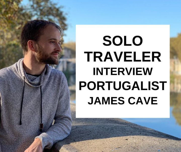 Solo traveler interview with Portugalist - James Cave