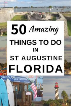 50 Amazing things to do in St Augustine Florida