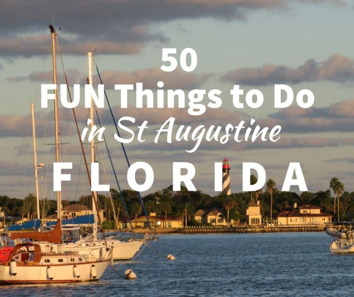 50 FUN Things to do in St Augustine Florida