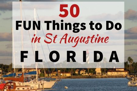 50 BEST Things to do in St Augustine Florida America's Oldest City