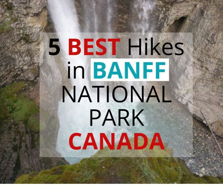 BEST hikes in BANFF NATIONAL PARK CANADA
