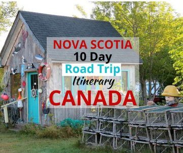 Nova Scotia 10 Day Road Trip Itinerary Canada