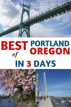 Best of Portland Oregon in 3 Days