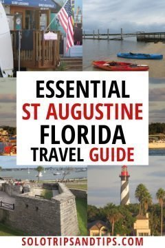Essential St Augustine Florida travel guide