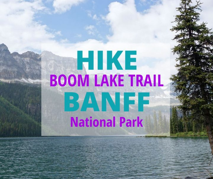 Hike Boom Lake Trail Banff National Park