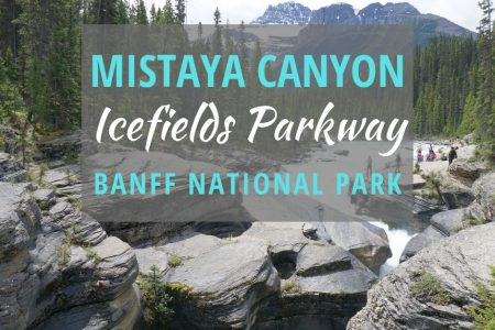 Mistaya Canyon Hike (Icefields Parkway) Banff National Park