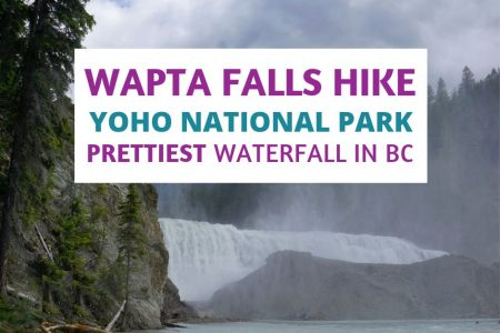 Beautiful Hike to Wapta Falls Yoho National Park British Columbia