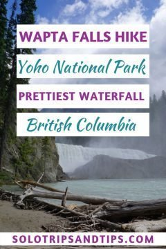 Wapta Falls Yoho National Park Prettiest Waterfall British Columbia