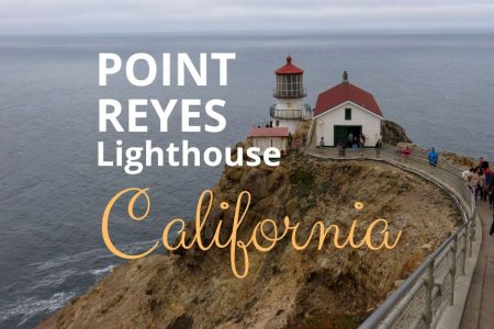 Point Reyes California Day Trip to Lighthouse – Beaches and MORE