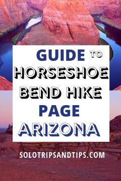 Guide to Horseshoe Bend Hike Page Arizona
