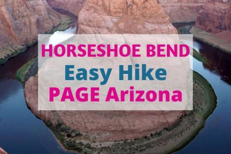 What You Need to Know Before Visiting Horseshoe Bend in Page Arizona