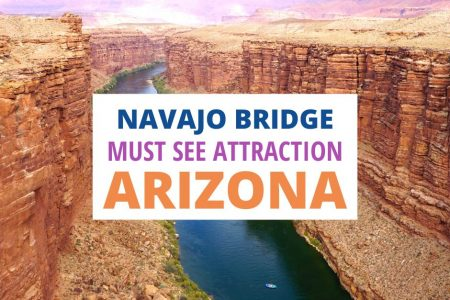 Navajo Bridge Arizona (Coolest) Bridge Over the Colorado River