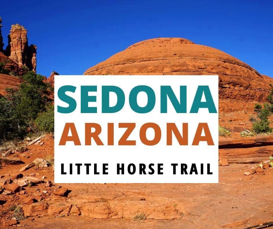 Sedona Arizona Little Horse Trail