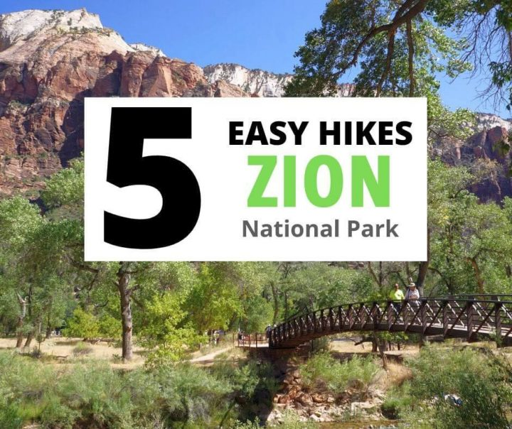 5 Easy Hikes Zion National Park