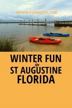 Winter Fun in St Augustine Florida