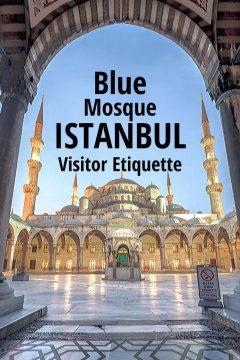 Blue Mosque Istanbul Visitor Etiquette