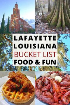 Lafayette Louisiana Bucket List Food & Fun