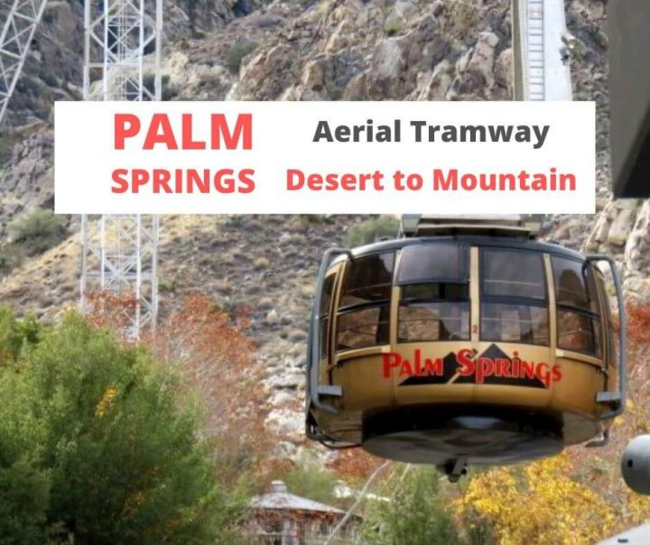 Palm Springs Aerial Tramway Desert to Mountain