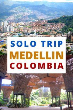 Solo Trip Medellin Colombia