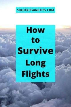 SoloTripsAndTips.com How to Survive Long Flights