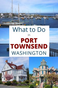 What to Do in Port Townsend Washington
