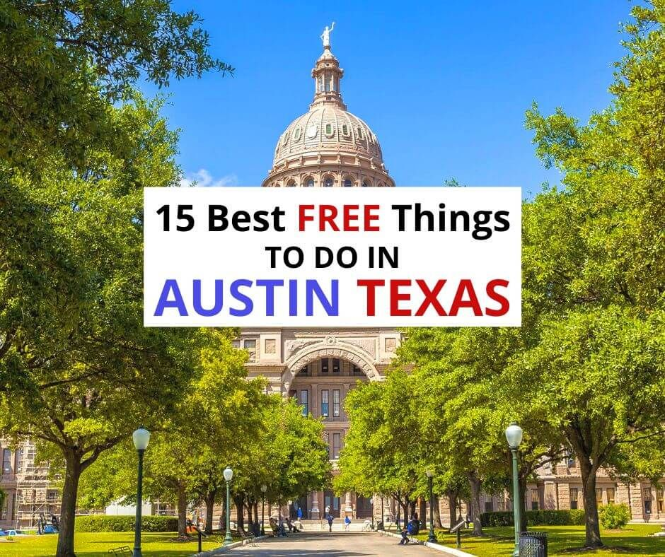 15 Best Free Things to Do in Austin Texas