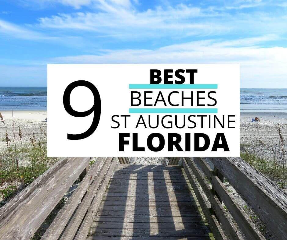 St Augustine Fl Beaches Which Is Best
