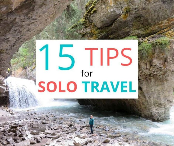 15 Tips for Every Solo Traveler