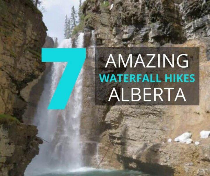 7 Amazing Waterfall Hikes Alberta
