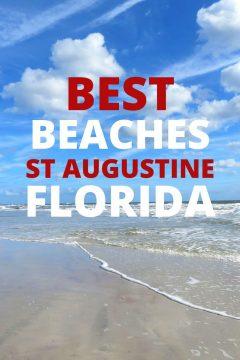 Best Beaches St Augustine Florida