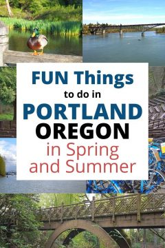 Fun Things to do in Portland Oregon in Spring and Summer