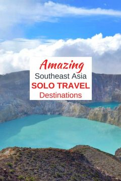 Amazing Southeast Asia Solo Travel Destinations