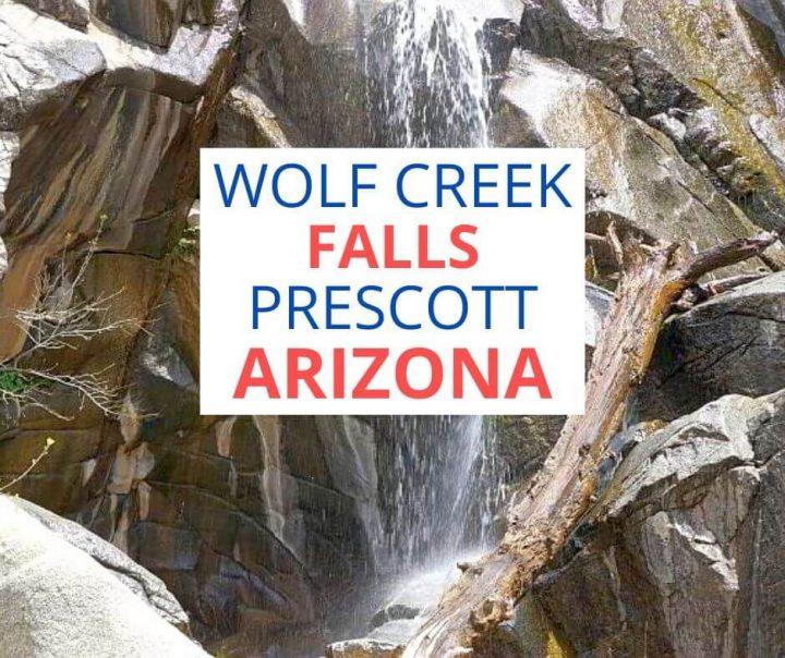 Wolf Creek Falls Prescott Arizona